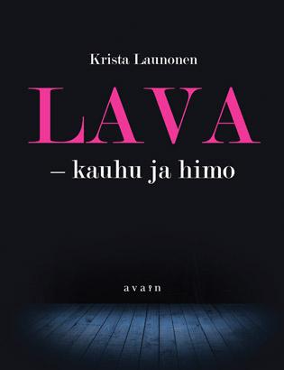 LAVA - Kauhu ja himo, kirjailija Krista Launonen